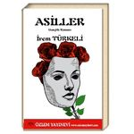Asiller / İrem Türkeli