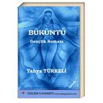 Büküntü (12+yaş) / Yahya TÜRKELİ