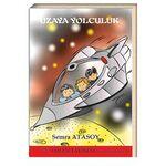 Uzaya Yolculuk / Semra Atasoy (E-Kitap)
