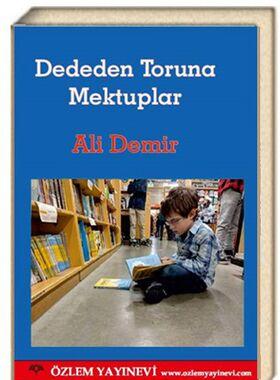 Dededen Toruna Mektuplar / Ali Demir