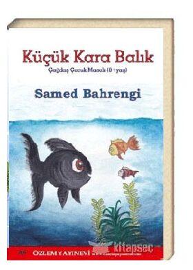 Küçük Kara Balık /Samed Bahrengi