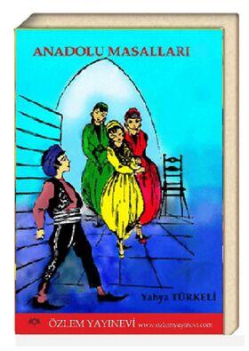 Anadolu Masalları-I / Yahya Türkeli (E-Kitap)