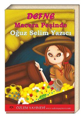 Defne Macera Peşinde / Oğuz Selim Yazıcı