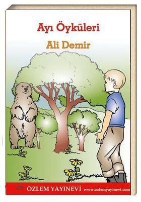 Ayı Öyküleri / Ali Demir (E-Kitap)
