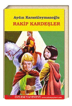 Rakip Kardeşler / Aydın Karasüleymanoğlu