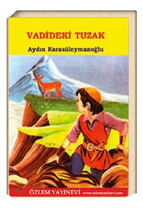 Vadideki Tuzak / Aydın Karasüleymanoğlu